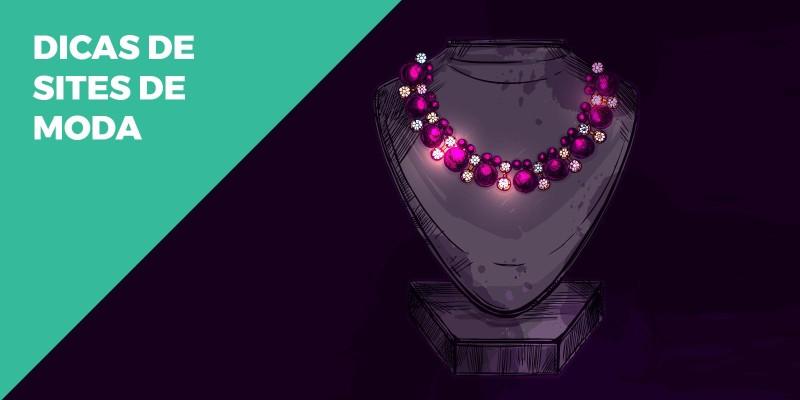 Por Dentro das Tendências: Dicas de Sites de Moda e Estilo